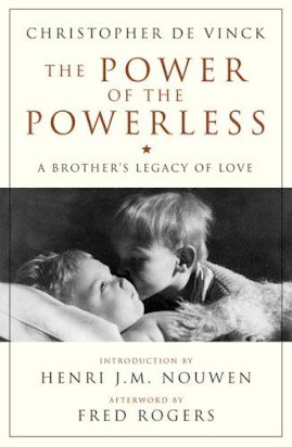 The Power Of The Powerless A Brother S Legacy Of Love Crossroad Book