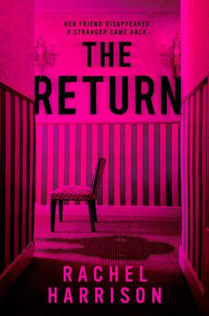 The Return by Rachel Harrison: 9780593098660 | PenguinRandomHouse ...