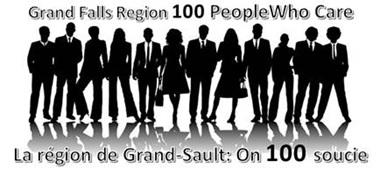 One hundred people who care - Grand Falls region / Région de Grand-Sault : On 100 souci