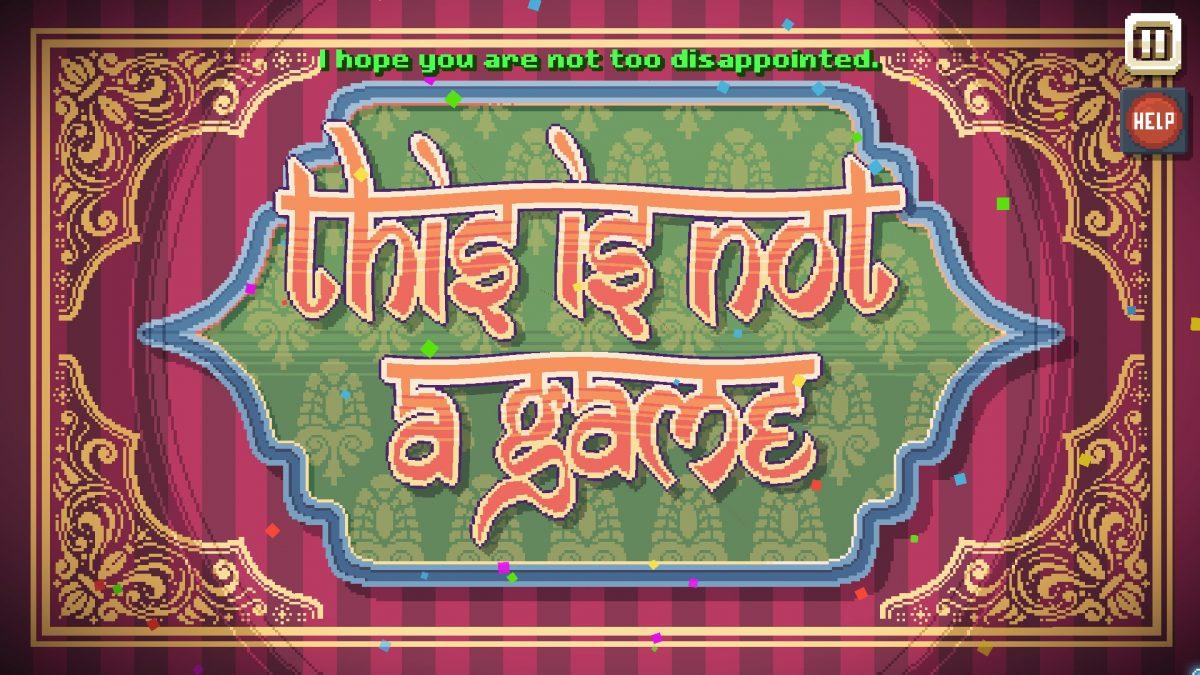 Không biết chơi game gì thì hãy thử sức với There Is No Game! - Ảnh 2.