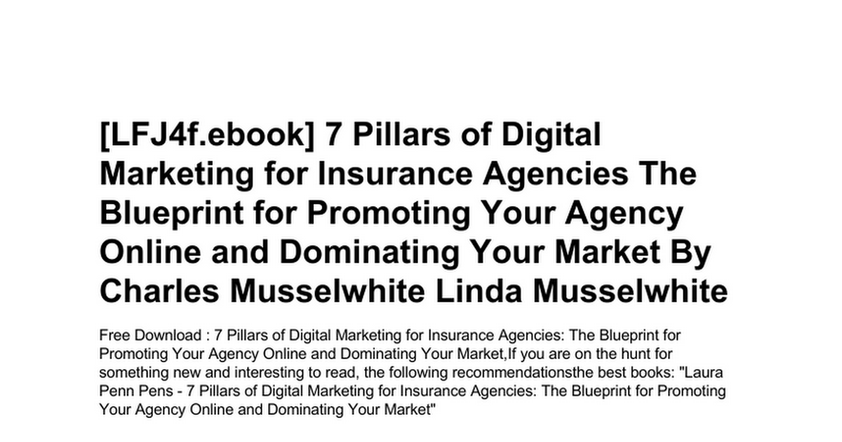 7 pillars of digital marketing for insurance agencies the blueprint 7 pillars of digital marketing for insurance agencies the blueprint for promoting your agency online and dominating your marketc google docs malvernweather Image collections