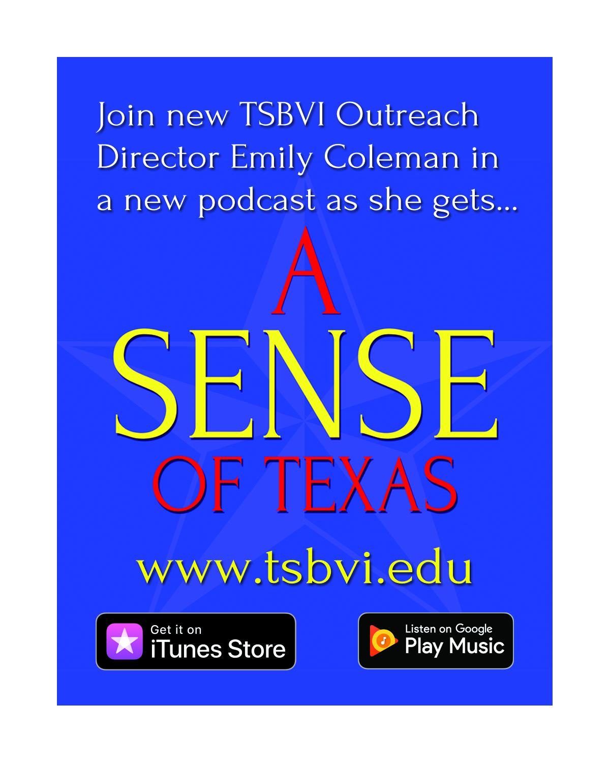 Join new TSBVI Outreach Director Emily coleman in a new podcast as she gets... A Sense of Texas. Available in the iTunes Store and on Google Play