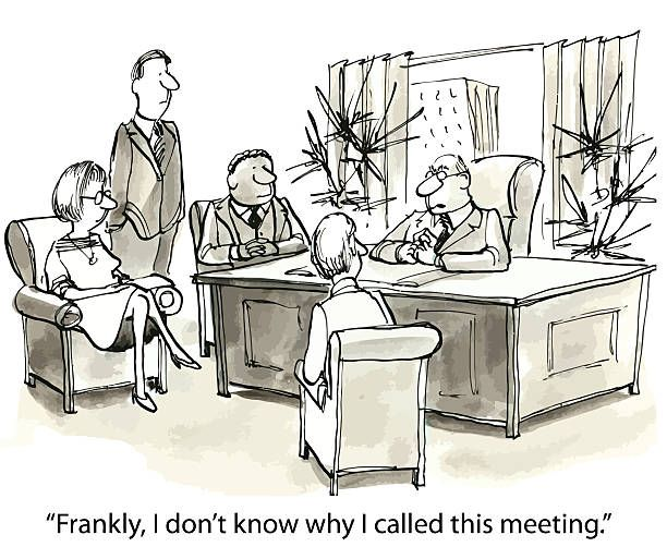 """""""Frankly, I don't know why I called this meeting."""" cartoon"""
