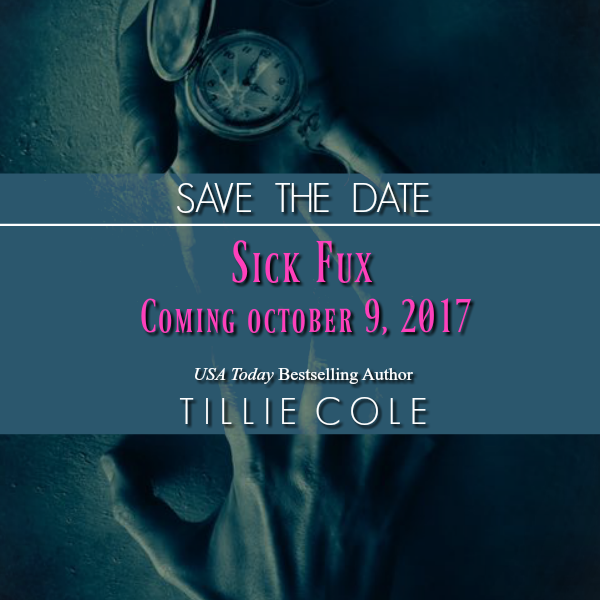 Publication  Announcement: Sick Fux by Tillie Cole