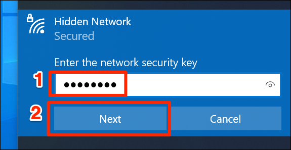 hãy nhấp vào trường văn bản trong phần Hidden Network và nhập mật khẩu