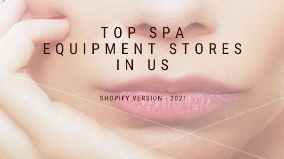 Top 20 most popular Spa equipment Shopify stores in US