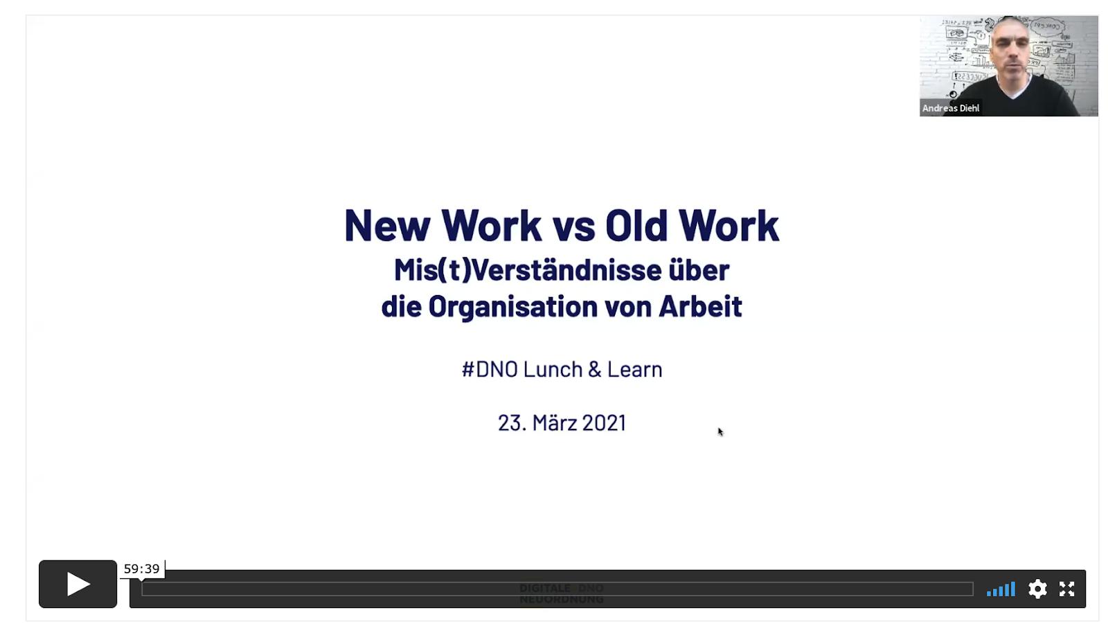 Aufzeichnung des #DNO Lunch & Learn über New Work und den Unsinn funktionaler Arbeitsteilung