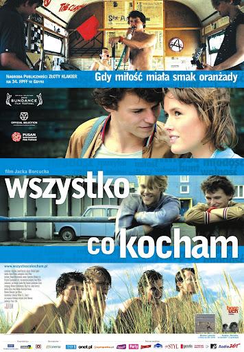Polski plakat filmu 'Wszystko, Co Kocham'