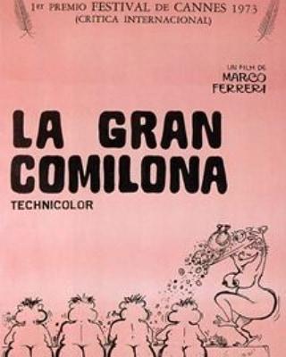 La gran comilona (1973, Marco Ferreri)