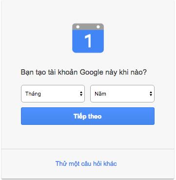 Nhớ ngày tháng năm tạo Gmail