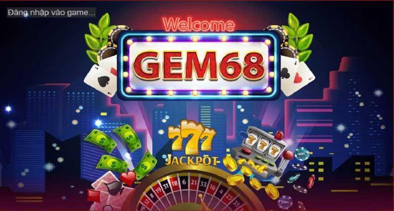 Chỉ việc ngồi chơi cào bàn phím cùng với trò chơi đánh bài GEM68 - tiền bạc về ví lượm chẳng kịp