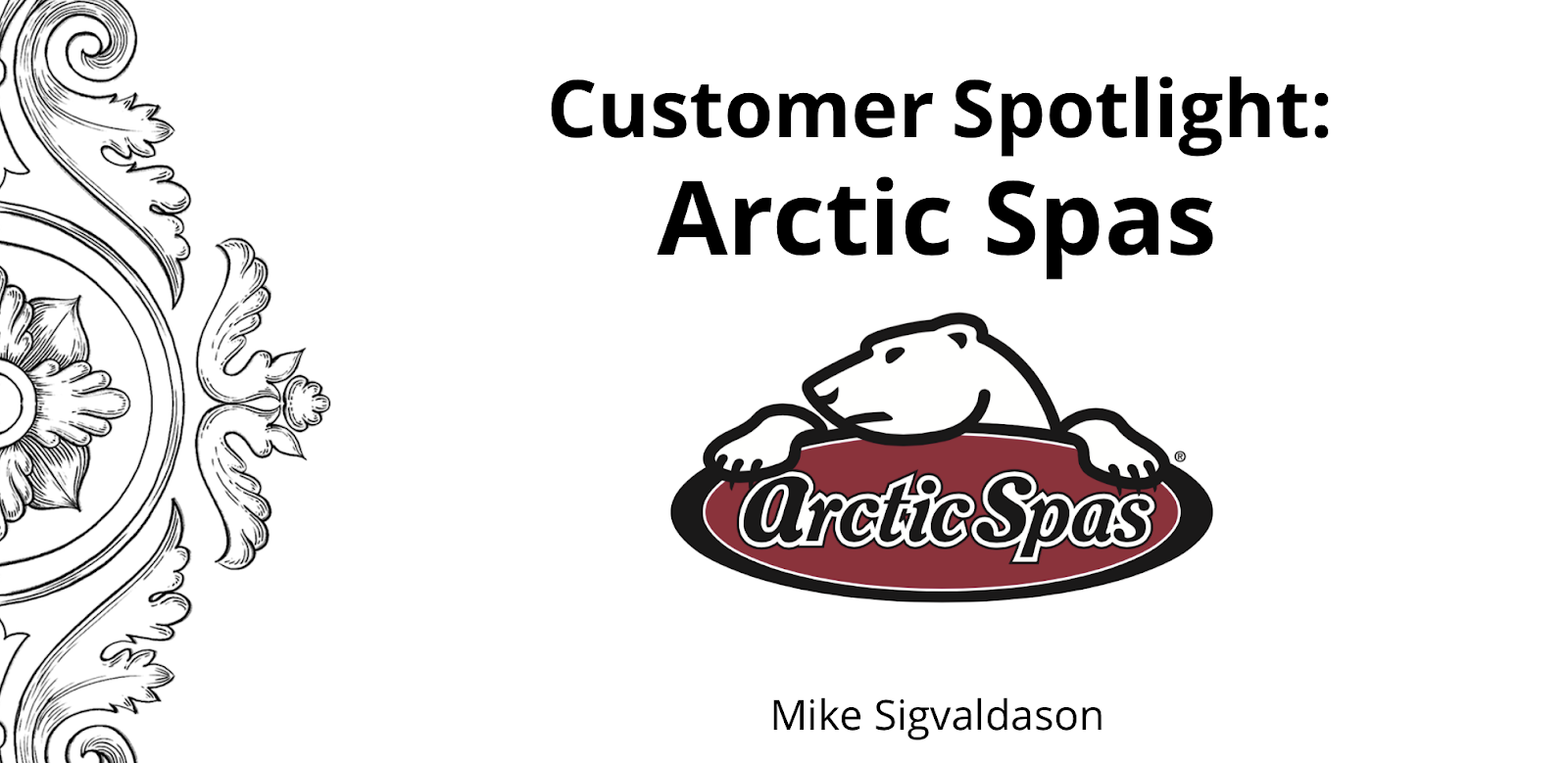 Zoho Customer Spotlight at Arctic Spas
