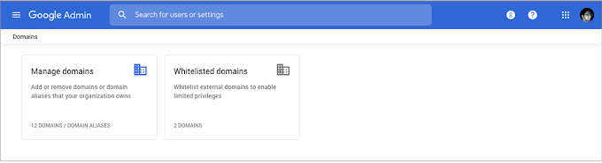 Whitelist and manage domains more easily in the Admin console