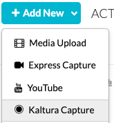 Screenshot of the Add New dropdown menu with the Kaltura Capture option highlighted