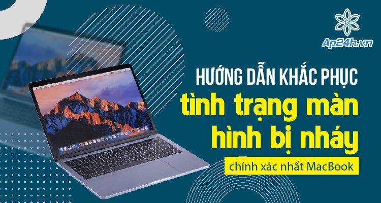 Màn hình MacBook bị nháy