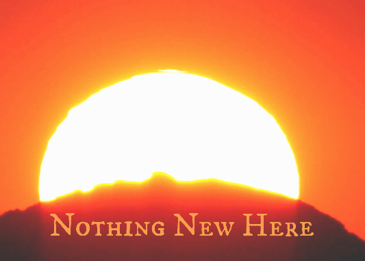 https://outercourtministries.files.wordpress.com/2016/01/nothing-new-here.png