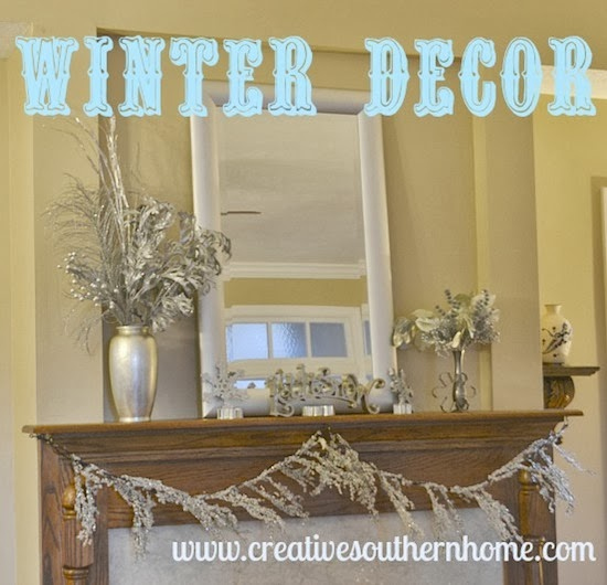 Winter Home Decor by Creative Southern Home