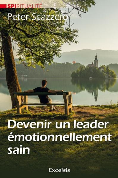 Devenir un leader émotionnellement sain