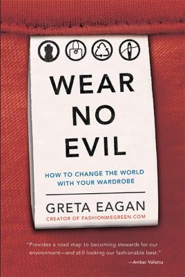 Wear No Evil is one of the best environmental books covering a topic we often don't think about- clothing