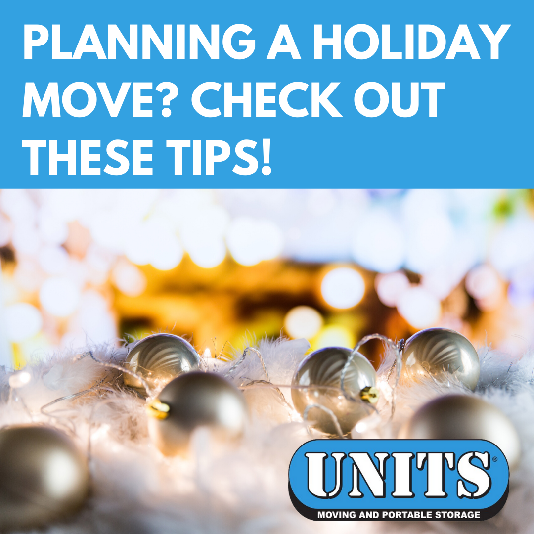 Planning a Holiday Move? Check Out These Tips!