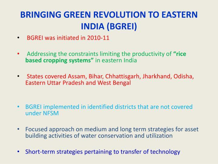 Image result for Bringing Green Revolution in Eastern India (BGREI) programme