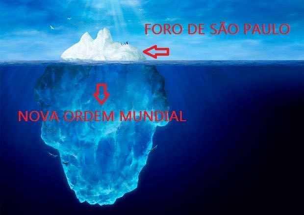 Foro SaoPaulo ponta iceberg Nova Ordem Mundial.jpg