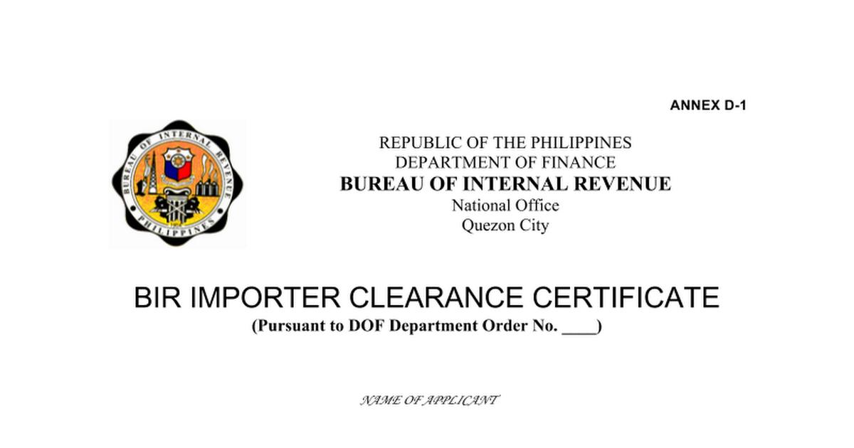 Bir Form Importer Clearance Cert 82879annex D 1 D 2 Google Docs