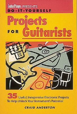Do-it-yourself projects for guitarists pdf