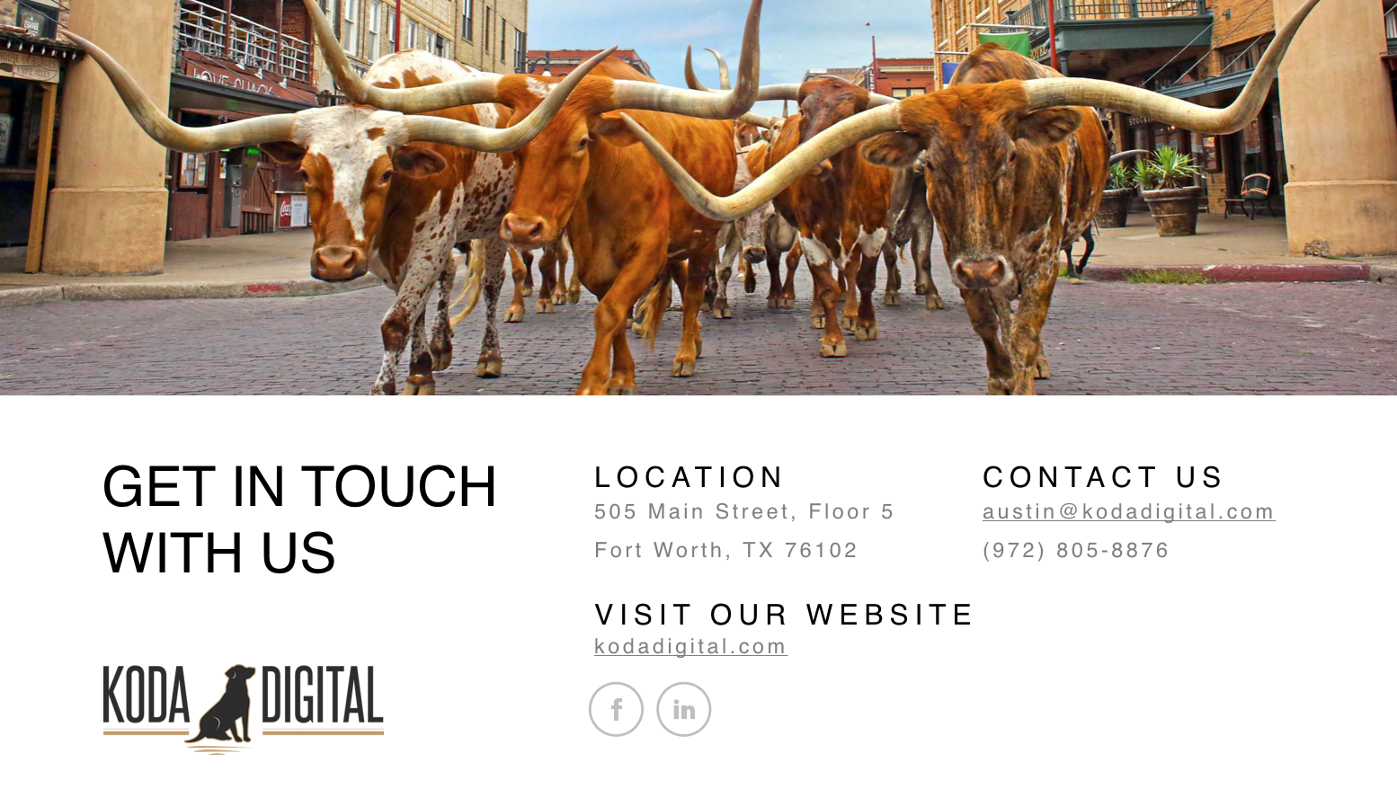 Visual aid made by Koda Digital giving information of agency's location, website, and contact information with also a decorative Fort Worth, Tx imagery.