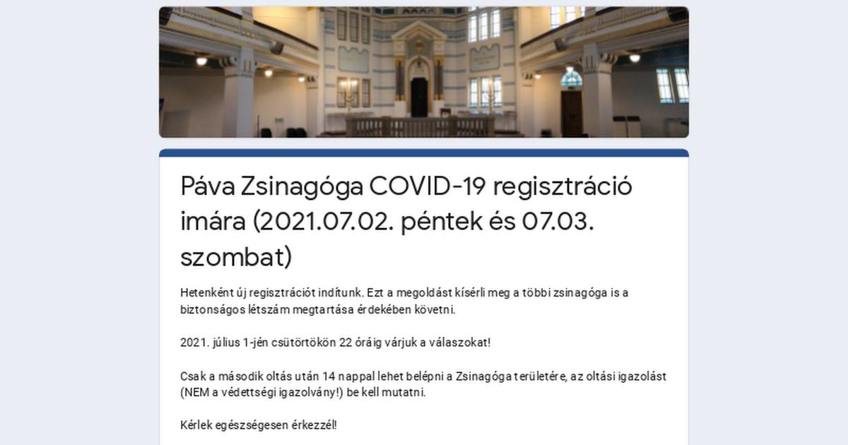 Páva Zsinagóga COVID-19 regisztráció imára (2021.07.02. péntek és 07.03. szombat)