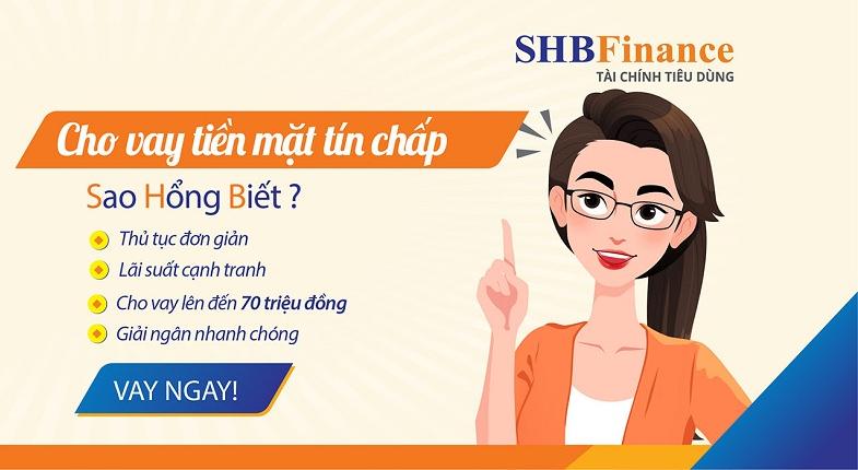 Vay tiền mặt shb finance có lãi suất vay khá cạnh tranh