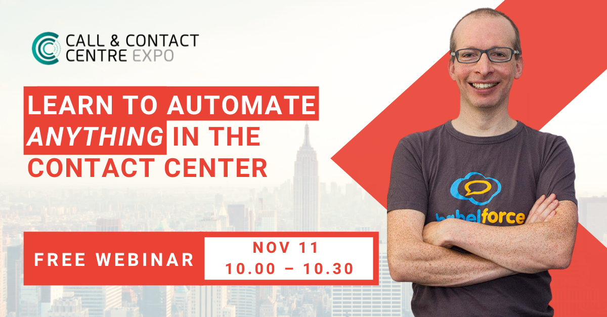 Learn to automate anything int he Contact Center with Pierce Buckley.