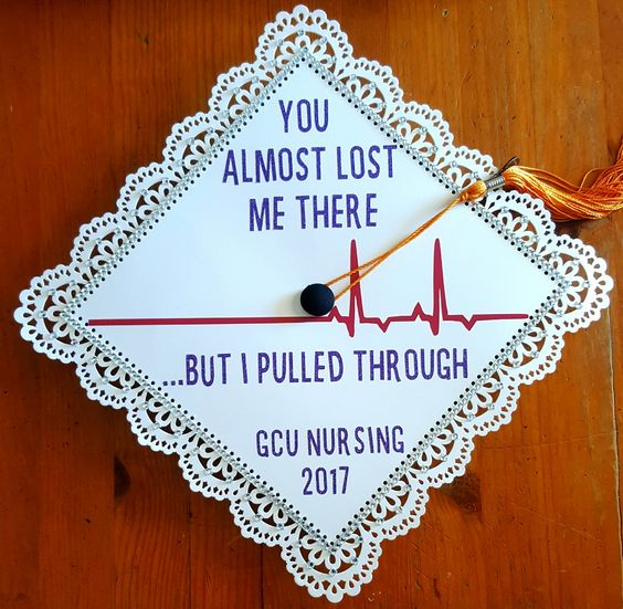"""A graduation cap that reads """"You almost lost me there...but I pulled through."""""""