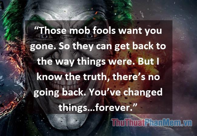 Những câu nói hay của Joker - 10