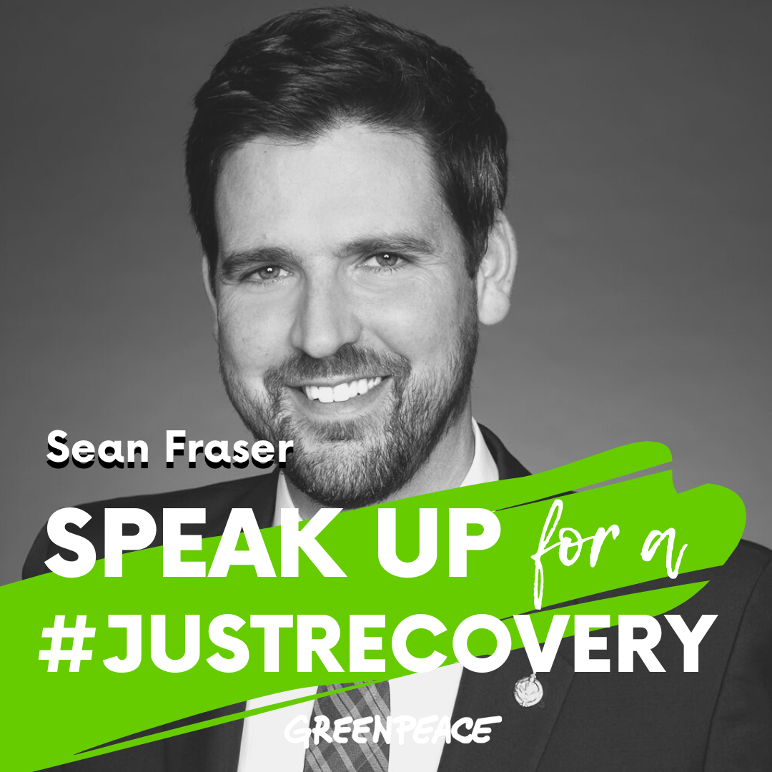 Sean Fraser speak up for a green and just recovery