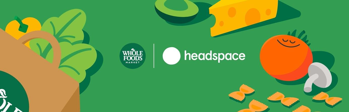 Whole Foods Market and Headspace Team up to Support Well-Being for Mind and  Body This Spring   Business Wire