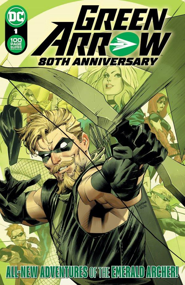 Green Arrow 80th Anniversary 100-Page Super Spectacular #1