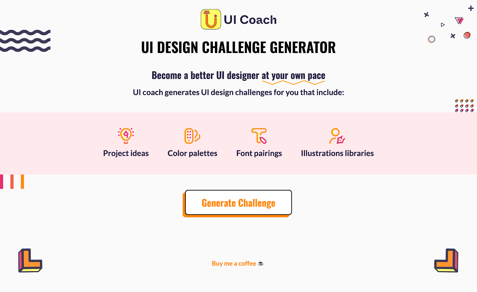 "Screenshot of UI Coach's UI design challenge generator. Simply click on ""Generate challenge"" fo a random project idea, color palette, font pairing, and illustrations library."