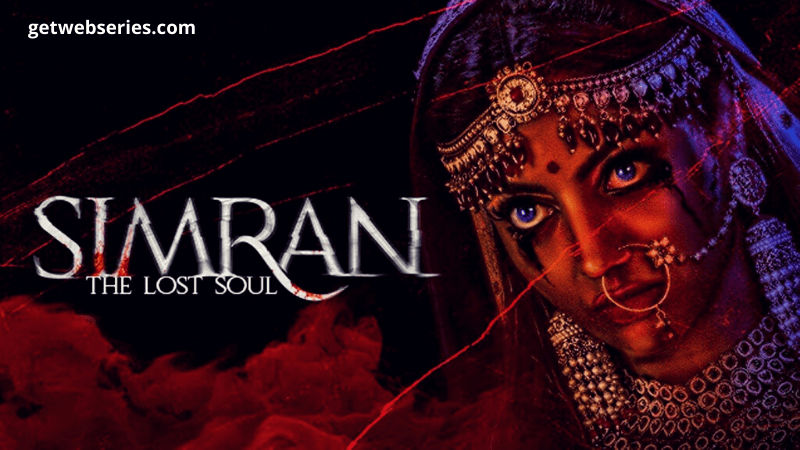 Simran: The Last Soul hindi horror web series
