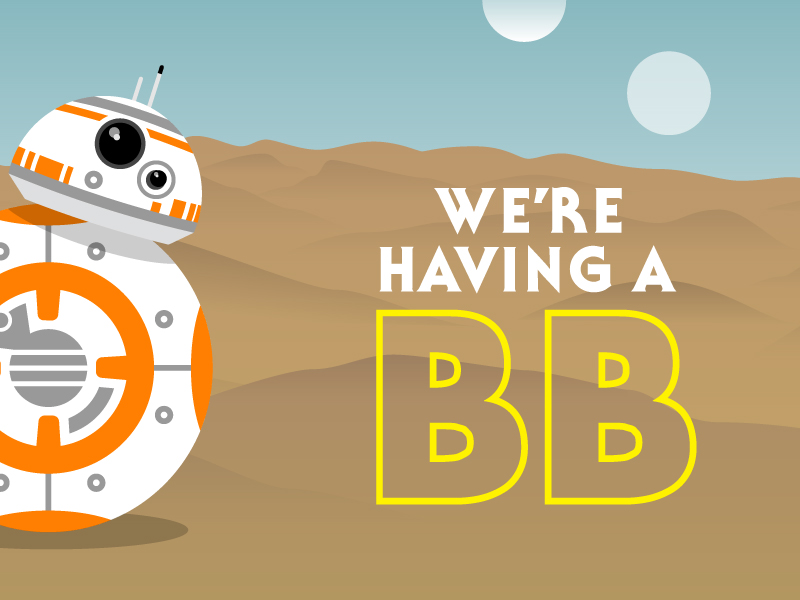 BB8 - We're having a BB!