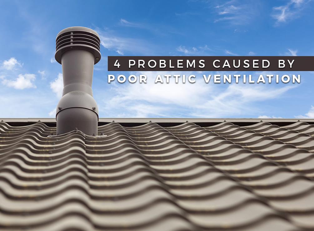Poor Attic Ventilation