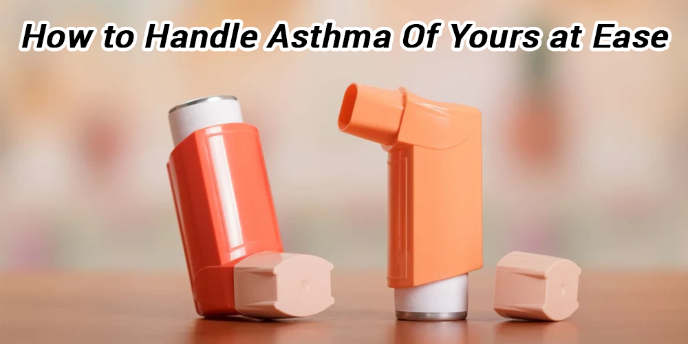How To Handle Asthma