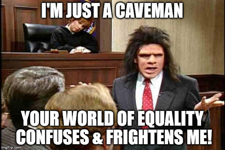 Fiancé involved in wedding planning i'm just a caveman your world of equality confuses & frightens me! meme SNL skid