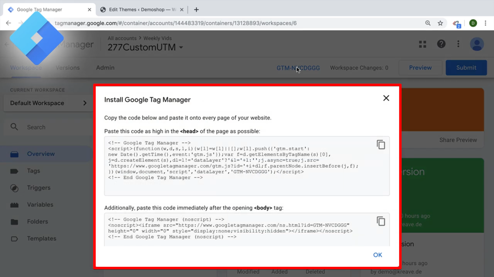 Central javaScript snippet from Google Tag Manager that needs to be installed on all your pages
