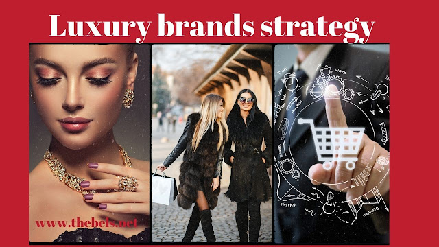 Luxury brands strategy