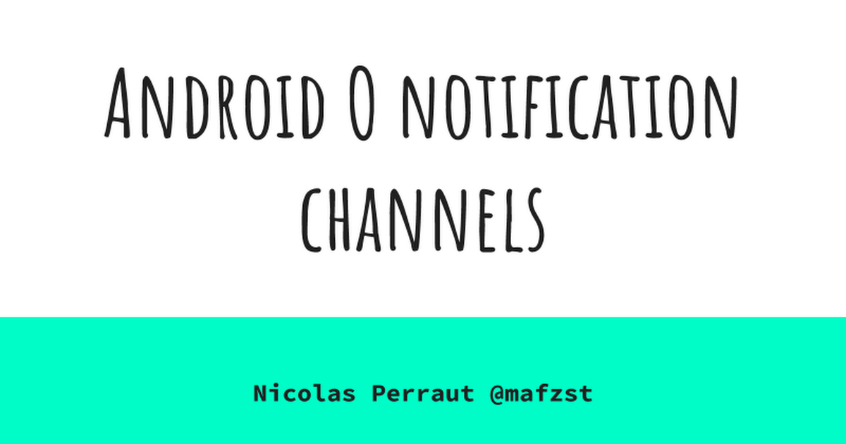Android notifications channels