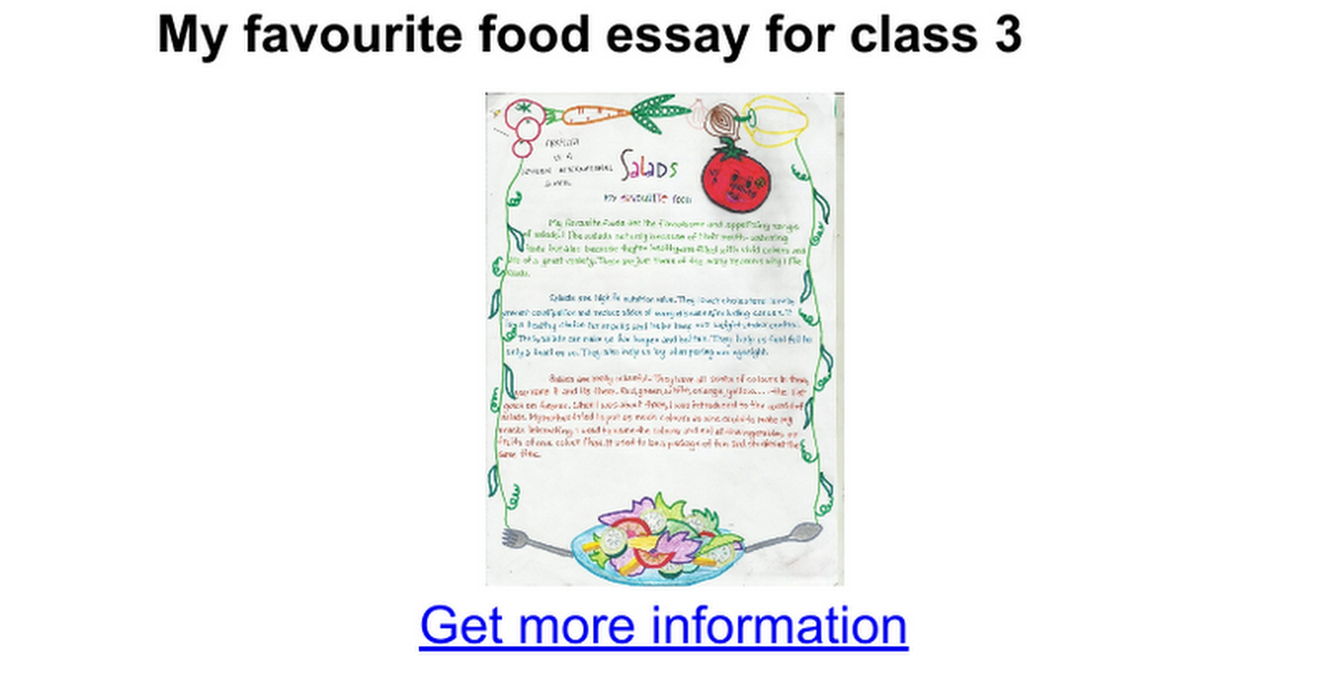 essay of my favourite dish What is your favourite food describe it which food do you hate the  it doesn't need side dish as it it's own is more than enough  purely my favourite, .