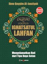 Ighatsatul Lahfan: Menyelamatkan Hati dari Tipu Daya Setan | RBI