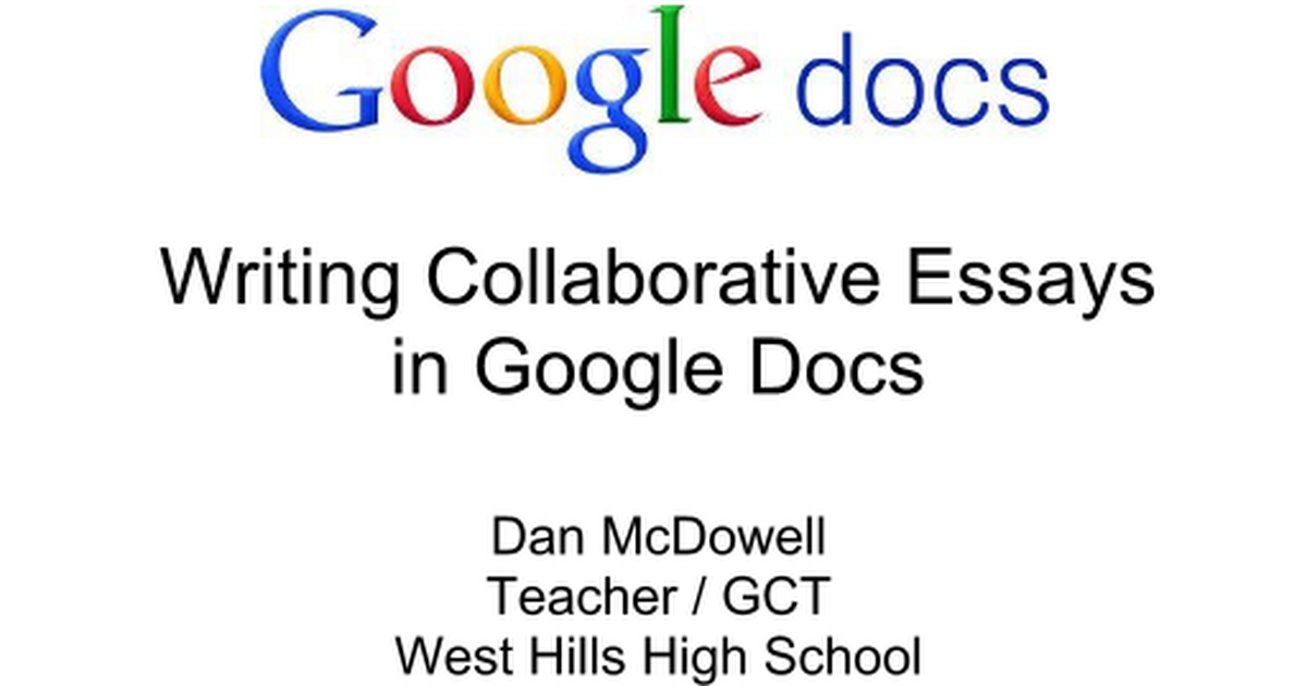 writing collaborative essays in google docs google slides