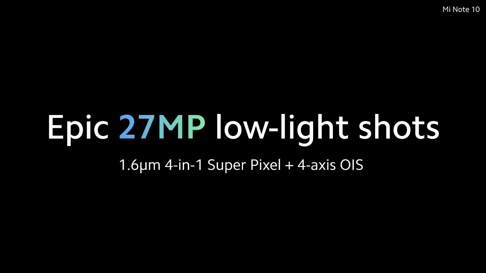 Mi CC 9 Pro (Mi Note 10) 一亿像素支持四合一 1.6μm 单位像素合成